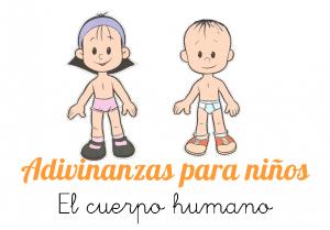 Adivinanzas sobre el cuerpo humano para niños