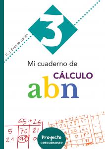 Penúltima entrega: Mi cuaderno de cálculo ABN 3 (Castellano y Valencià-Català)