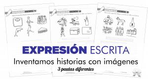 EXPRESIÓN ESCRITA – Inventamos historias a partir de imágenes