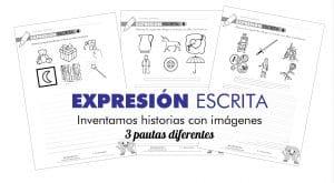 EXPRESIÓN ESCRITA – Inventamos historias a partir de imágenes (2)
