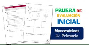 Evaluación Inicial 4.º de Primaria – MATEMÁTICAS CBC
