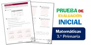 Evaluación Inicial 3.º de Primaria – MATEMÁTICAS