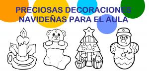 Dibujos navideños para decorar el aula