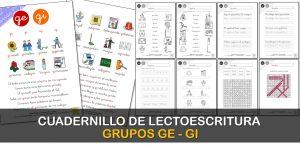 Cuadernillo de lectura y escritura: GE – GI