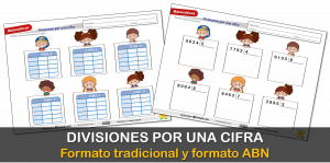 Divisiones por una cifra en formato tradicional y ABN