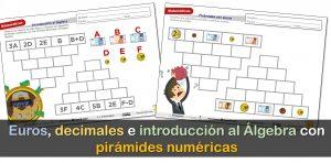 Pirámides numéricas, euros, decimales e introducción al Álgebra