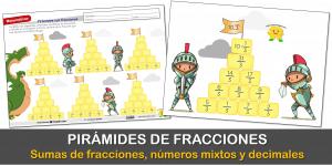 Pirámides de fracciones: suma de fracciones, números mixtos y decimales