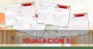 Problemas de IGUALACIÓN 5