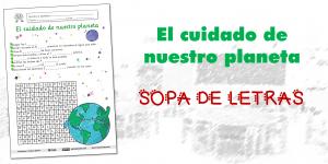 El cuidado de nuestro planeta: SOPA DE LETRAS